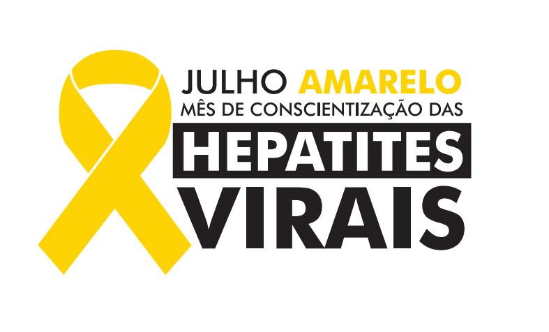 Julho Amarelo. Mês de Conscientização das Hepatites Virais.